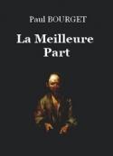 Paul Bourget: La Meilleure Part