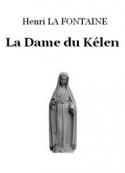 Henri La fontaine: La Dame du Kélen
