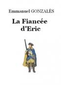 Emmanuel Gonzales: La Fiancée d'Eric
