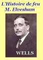 L'histoire de feu M. Elvesham