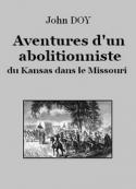John Doy: Aventures d'un abolitionniste du Kansas dans le Missouri