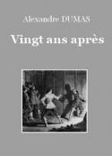 Alexandre Dumas: Vingt ans après
