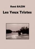 René Bazin: Les Yeux Tristes