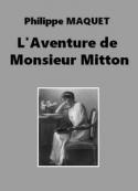 Philippe Maquet: L'Aventure de Monsieur Miton