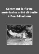 Anonyme: Comment la flotte américaine a été détruite à Pearl-Harbour