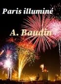 A. Baudin: Paris illuminé