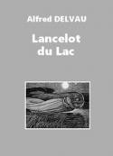 Alfred Delvau: Lancelot du Lac