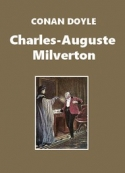Arthur Conan Doyle: Charles-Auguste Milverton