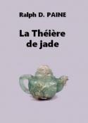 Ralph d. Paine: La Théière de jade
