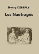 Henry Deberly: Les Naufragés
