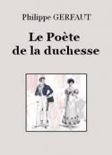 Philippe Gerfaut: Le Poète de la duchesse