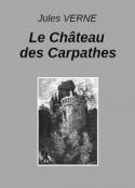 Jules Verne: Le Château des Carpathes (Extraits)
