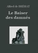 Alfred de Bréhat: Le Baiser des damnés
