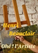 Henri Beauclair: Ohé l'Artiste