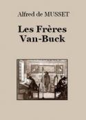 Alfred de Musset: Les Frères Van-Buck