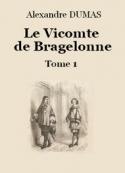 Alexandre Dumas: Le vicomte de Bragelonne (Tome 1-26)