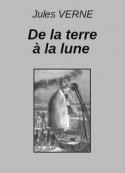 Jules Verne: De la terre à la lune (Extraits)