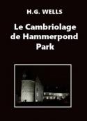Herbert George Wells: Le Cambriolage de Hammerpond Park