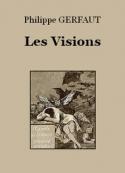 Philippe Gerfaut: Les Visions