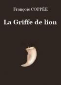 François Coppée: La Griffe de lion