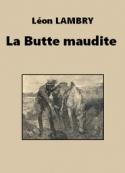Léon Lambry: La Butte maudite