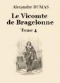 Le vicomte de Bragelonne (Tome 4-26)