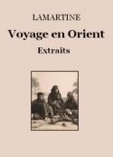 Alphonse de Lamartine: Voyage en Orient (Extraits)