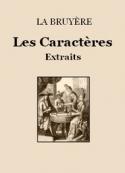 La bruyère: Les Caractères (Extraits)