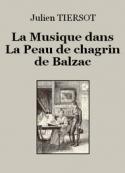 Julien Tiersot: La Musique dans «La Peau de chagrin» de Balzac
