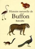 Buffon: Histoire naturelle (Extraits)