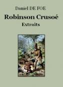 Daniel Defoe: Aventures de Robinson Crusoé (Extraits)