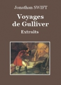 Jonathan Swift: Voyages de Gulliver (Extraits)