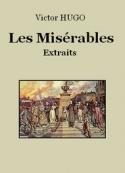 Victor Hugo: Les Misérables (Extraits)