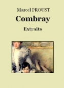 Marcel Proust: Combray (Extraits)