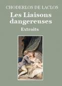 pierre choderlos de laclos: Les Liaisons dangereuses (Extraits)