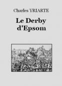 Charles Yriarte: Le Derby d'Epsom