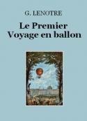 G. Lenotre: Le Premier Voyage en ballon