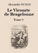 Alexandre Dumas: Le vicomte de Bragelonne (Tome 7-26)