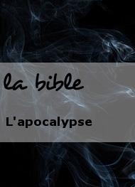 la bible - L'apocalypse
