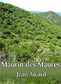 Jean Aicard: Maurin des Maures
