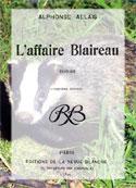 Alphonse Allais: L'Affaire Blaireau