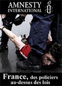 Amnesty International: France-Des policiers au-dessus des lois