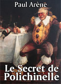 paul-arene-le-secret-de-polichinelle