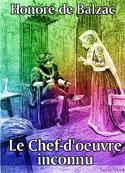 honoré de balzac: Le Chef-d'oeuvre inconnu