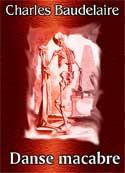 charles baudelaire: Danse macabre