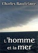 charles baudelaire: L'homme et la mer