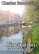 charles baudelaire: L'invitation au voyage