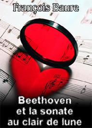 Illustration: Beethoven et la sonate au clair de lune - françois baure