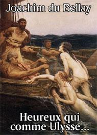 joachim du bellay - Heureux qui comme Ulysse-version2