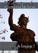 Raymond Beltran: Erreurs de langage